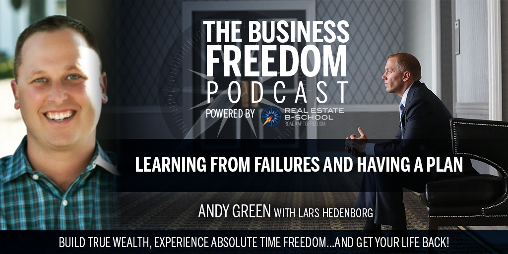 Learning from Failures and Having a Plan w/Andy Green