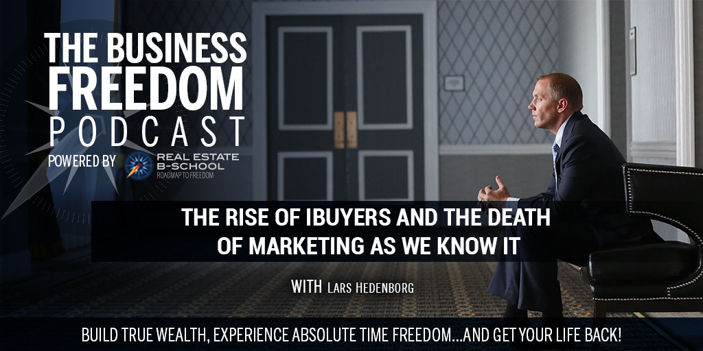 The Rise of iBuyers and The Death of Marketing As We Know It